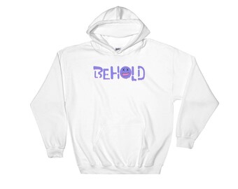 Behold Hooded sweatshirt, Original Graphic Design, Unique sweatshirt, Unisex clothing, Graffiti Design, Pop art clothing