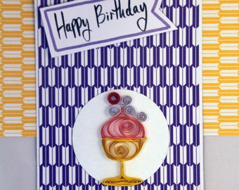 handmade happy birthday  quilling card with Dessert - Ice cream - pattern