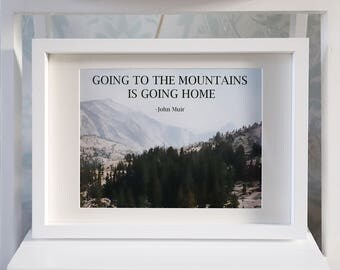 Mountains Quote Yosemite Valley A4 framed print