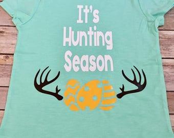 It's Hunting Season Easter Shirt