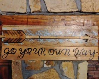 Rustic wood arrow sign/cabin decor /farmhouse/motivational