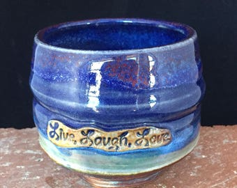 Blue, Live, Laugh, Love Cup, 039, Free Shipping, Stemless Wine Glass, Handmade Pottery Drinking Vessel,