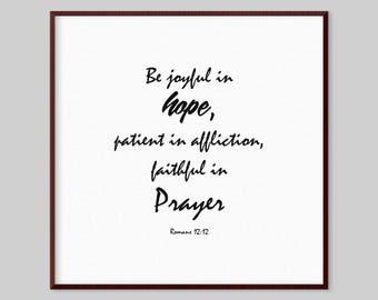 Romans 12:12 Scripture Canvas Wall Art - Be joyful in hope, patient in affliction, faithful in prayer