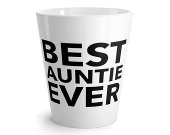 Best Aunt Ever Mug / Aunt Mug / Mug for Aunt / Aunt Coffee Mug / Gift for Aunt / Aunt Gift / Aunt Coffee Cup 11 oz.
