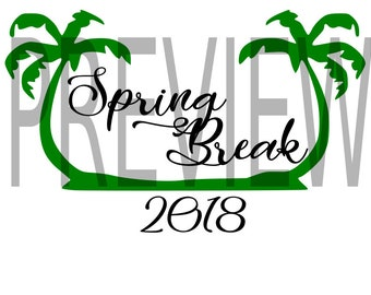 Spring Break 2018 SVG