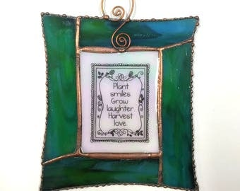"""Stained Glass """"Plant Smiles, Grow Laughter, Harvest Love"""" Sun Catcher"""