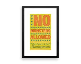 "Kids Bedroom Decor - Kids Wall Decor- No Monsters Allowed Framed Poster- 8"" x 14"" in 12""x18"" frame- Art for Kids Room- Art"
