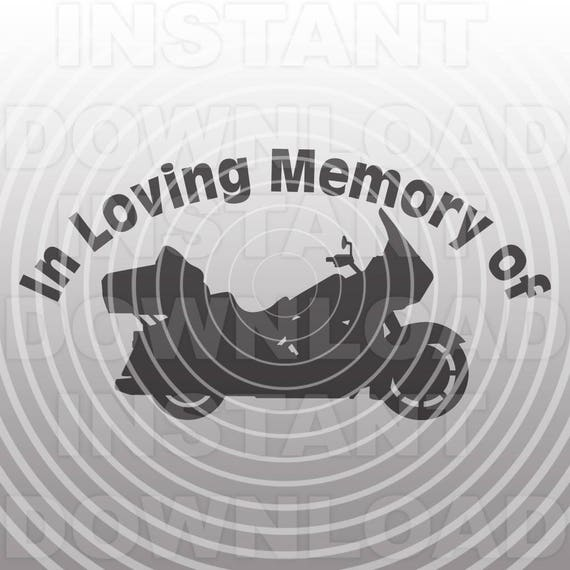 In Loving Memory Memorial Motorcycle SVG File -Commercial