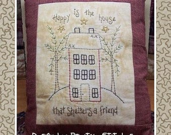 Happy Is The House--Primitive Stitchery E-PATTERN-by Primitive Stitches-Instant Download