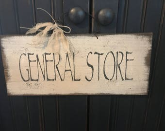 General Store Sign...