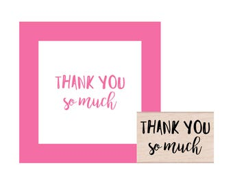 NEW for 2017 Thank you so much Rubber Stamp