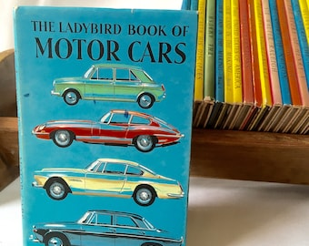 The Ladybird book of Motor Cars -  Vintage (1960s) Ladybird book with dust jacket
