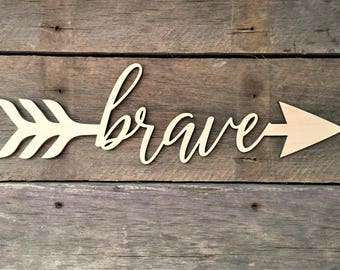 Brave Arrow Word, Wall Decor, Wall Hanging, Inspirational, Teens Room, Childs Room, Classroom