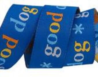 "7/8"", woven jacquard ribbon, Good Dog on blue background"