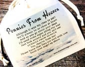 Pennies From Heaven - Original Poem Printed On Drawstring Pouch