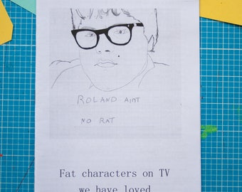 Fat characters on TV we have loved - fanzine / zine