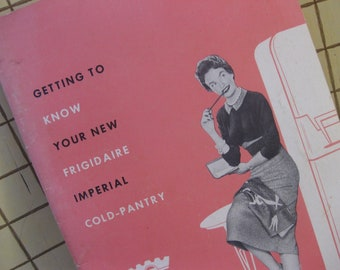 Vintage Frigidaire Imperial Owners Manual from 1954