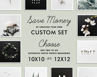 SAVE up to 20% - Custom Botanical Photo Set, Create your own set of TWO to SIX photography prints, 10x10 or 12x12 inches, Gallery Wall