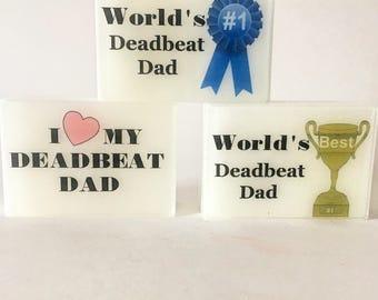 Deadbeat Dad Soap, World's Best Deadbeat Dad