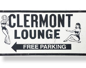 Clermont Lounge rustic sign 8 x 14