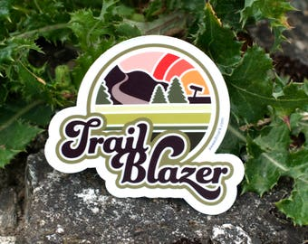 TRAIL BLAZER : Hiking Sticker, Stickers, Weatherproof Decals, Car Decals, Hike, Wanderlust Stickers, Adventurer, Adventurer Gifts, EDC
