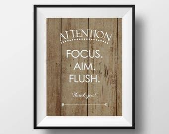 Rustic Toilet Sign, Mens Bathroom Decor, Boys Bathroom, Focus Aim Flush, Bathroom Quote Art, Bathroom Rules, Funny Bathroom Sign