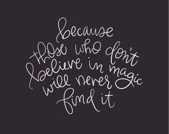 Believe in Magic Print