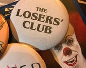 """IT LOSERS' CLUB Button Pin Badge 2.25"""""""