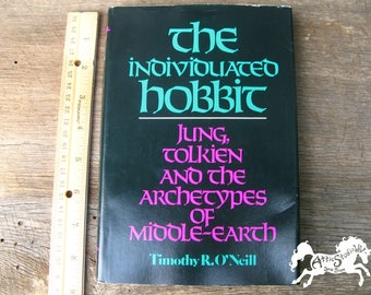INDIVIDUATED HOBBIT HARDBACK Book by Timothy R. O'Neill Jung, Tolkien, and the Archetypes of Middle-Earth, 1979 Hardcover Literary Criticism