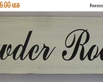 ON SALE TODAY Powder Room Sign 6 x 18