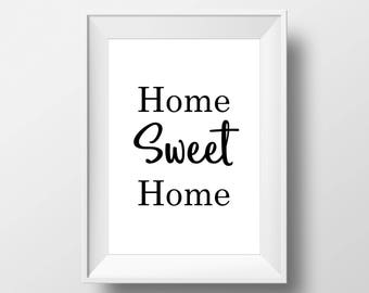 Home Sweet Home, Inspire,Wall Decor, Motivational Poster, art prints, minimalist, Sign, black and white, Stylish, Modern, Instant Download,