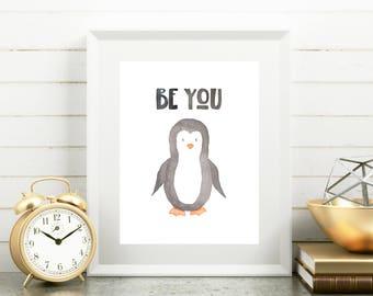 Penguin Nursery Art, Penguin Nursery Print, Penguin Printable, Penguin Wall Art, Penguin Watercolor Print, Penguin Print, Be You