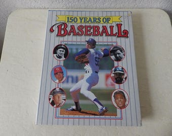 Book: 150 Years of Baseball, Coffee Table size Hardcover Book with Dust Jacket in excellent condition,1989