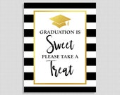 Graduation is Sweet Please Take a Treat Sign, Black & White Striped Graduation Party Sign, 8x10 inch, INSTANT PRINTABLE