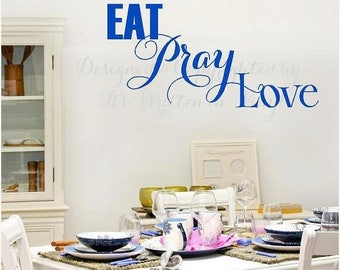 20% OFF Eat Pray Love Vinyl Lettering decalwall words quotes graphics decals Art Home decor itswritteninvinyl