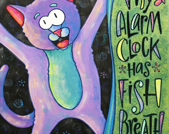 My Alarm Clock Has Fish Breath