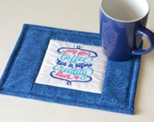 "Coffee Lover Mug Rug, ""May your coffee kick in before reality does"""