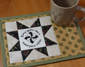 Cotton Mug Rug, Quilting sayings, Fabric Coaster, Quilted mug mat