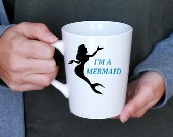 I'm A Mermaid Mug