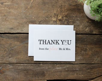 Thank You from the Future Mr and  Mrs. Cards with Envelopes - Chic, Wedding, Engagement Thank You Bridal Shower Gift / Custom / Set of 10
