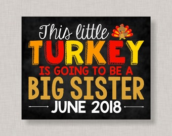 Big Sister Pregnancy Announcement Chalkboard,Printable,Turkey Pregnancy Announcement Sign,Fall Pregnancy We're Expecting,Thanksgiving Sign