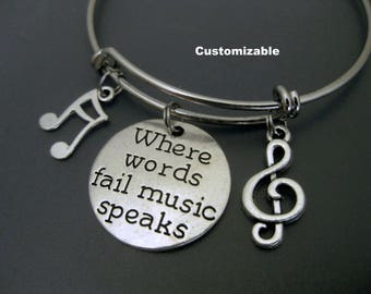 Music Bracelet / Where Words Fail Music Speaks / Music Lover Bracelet /  Music Teacher Bangle / Musical Note  / Music Charm Bracelet /