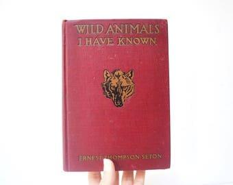 Wild Animals I Have Known - Vintage Children's Book