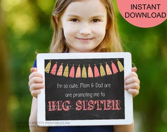 Big sister announcement / promoted to big sister sign / big sister photo prop / pregnancy announcement / big sister printable sign / instant