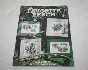 Cross Stitch Instructions, Favorite Perch, Leisure Arts, Eight 8 Designs by Carolyn Shores Wright, 1998