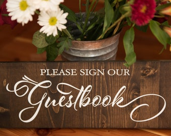 Wooden Wedding Sign - Sign Our Guestbook // Please Sign Guestbook // Wedding Sign