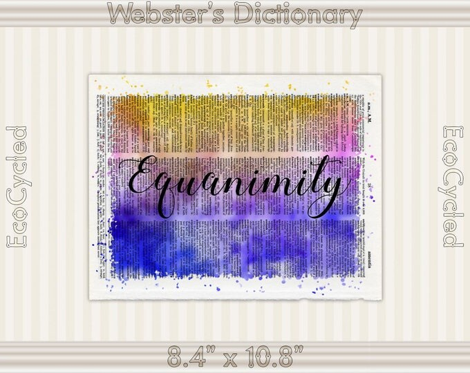 Equanimity Inspirational Quote on Vintage Upcycled Dictionary Art Print Book Art Print Recycled meditation mindfulness gift motivational art