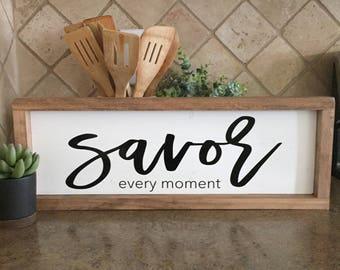 Savor Sign | Kitchen Sign | Rustic Decor | Farmhouse Decor | Kitchen Decor