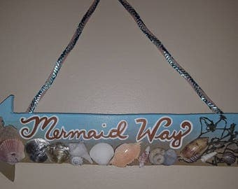 "Mermaid Way, sailor's Valentine, 14"" Arrow Sign- Hand cut wooden beach sign! I also custom make them w/your phrase, choose colors"
