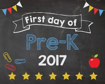 First Day of Pre K sign PRINTABLE. 1st day of pre-k sign. back to school. chalkboard poster 2017 preschool